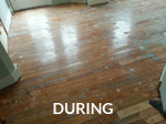 Wood Floor 1 During
